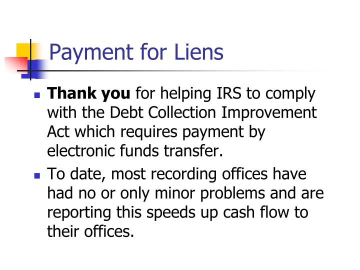 Payment for Liens