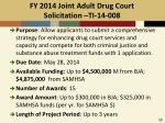 fy 2014 joint adult drug court solicitation ti 14 008