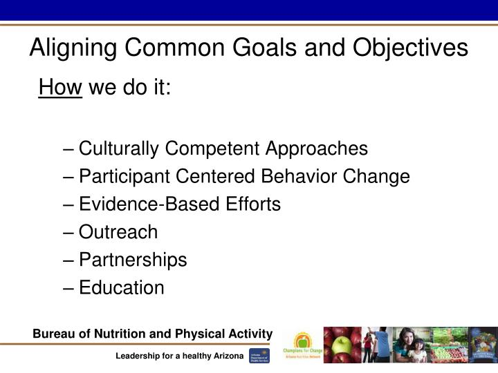 Aligning Common Goals and Objectives