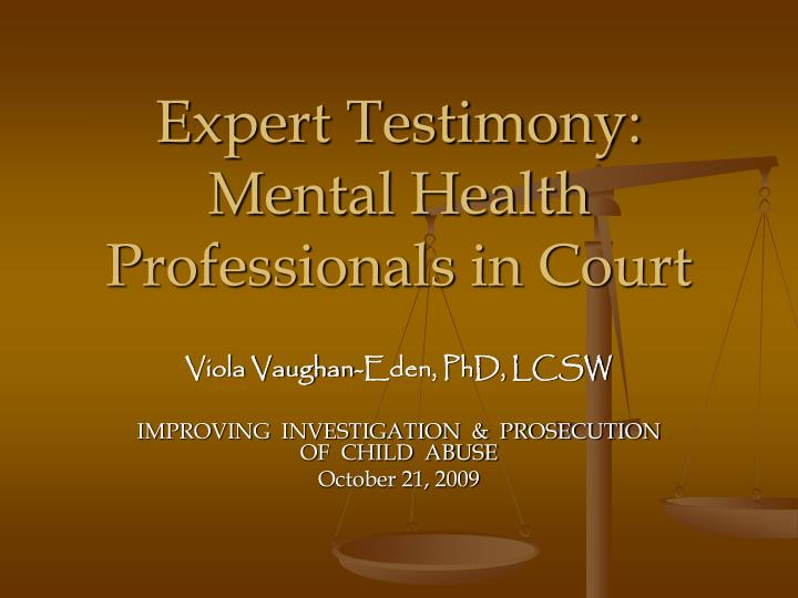 Expert testimony mental health professionals in court