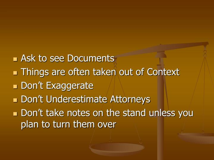 Ask to see Documents