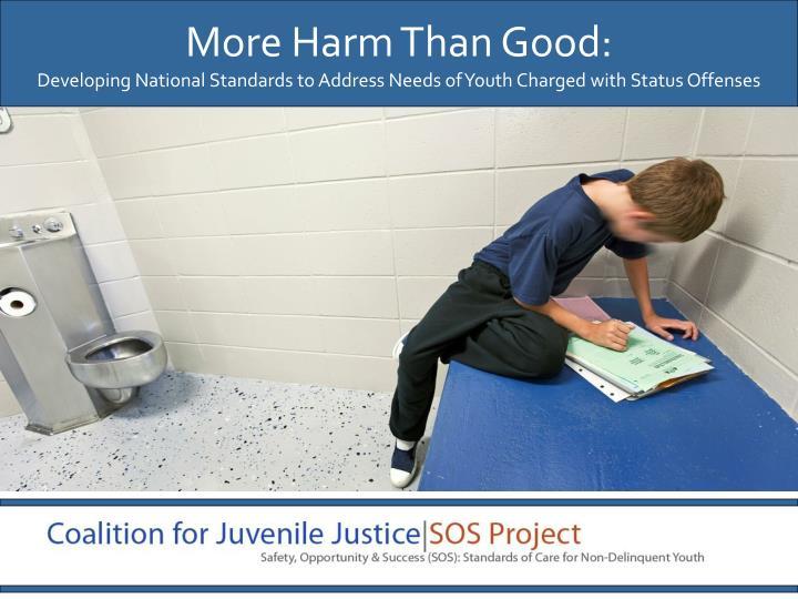 More Harm Than Good:
