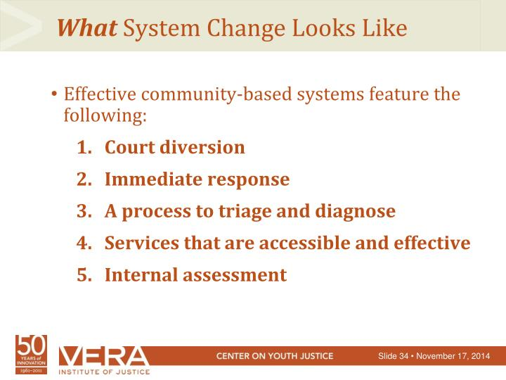 Effective community-based systems feature the following: