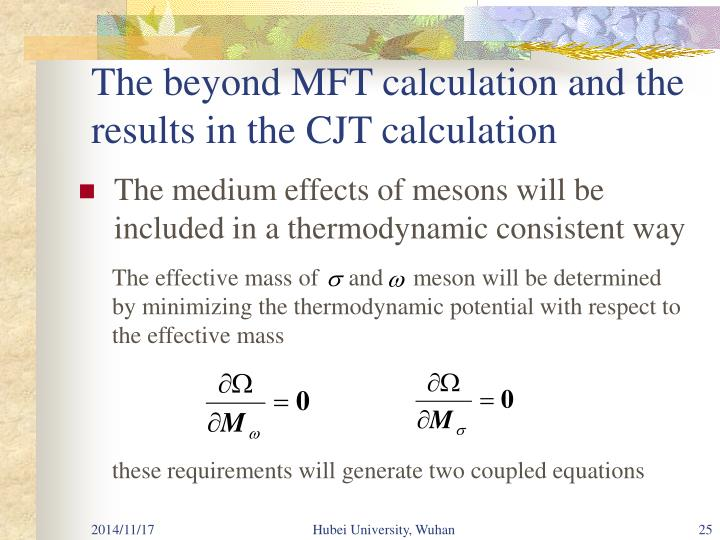 The beyond MFT calculation and the results in the CJT calculation