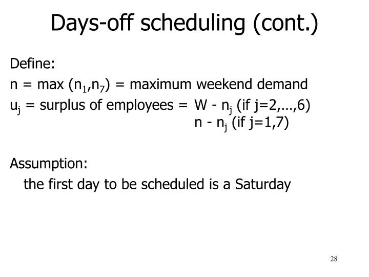 Days-off scheduling (cont.)