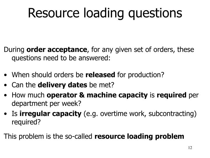 Resource loading questions