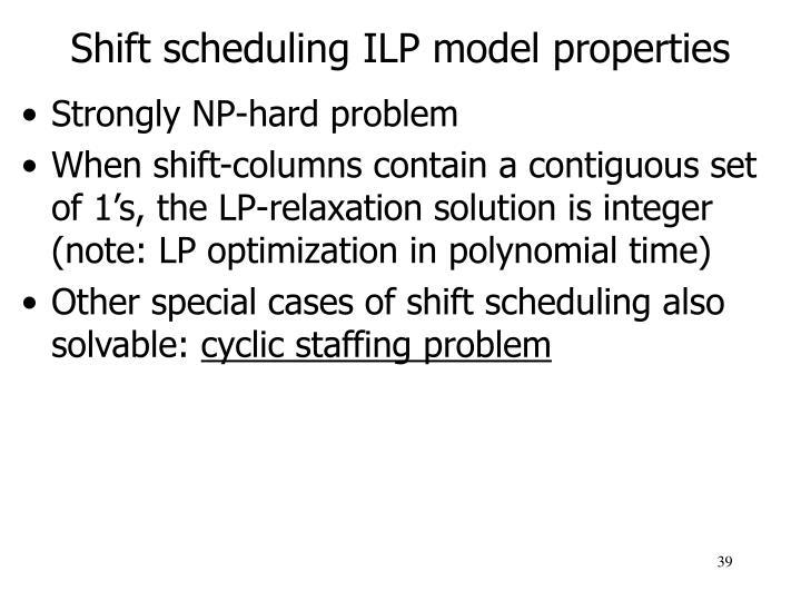 Shift scheduling ILP model properties