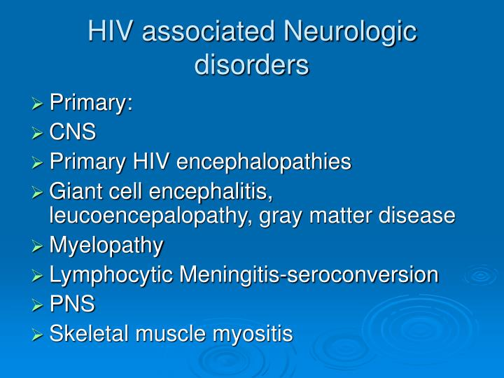 HIV associated Neurologic disorders