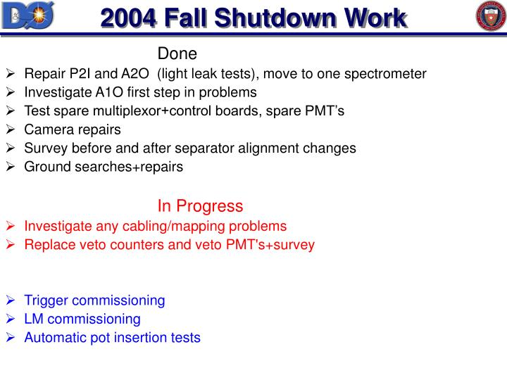 2004 Fall Shutdown Work