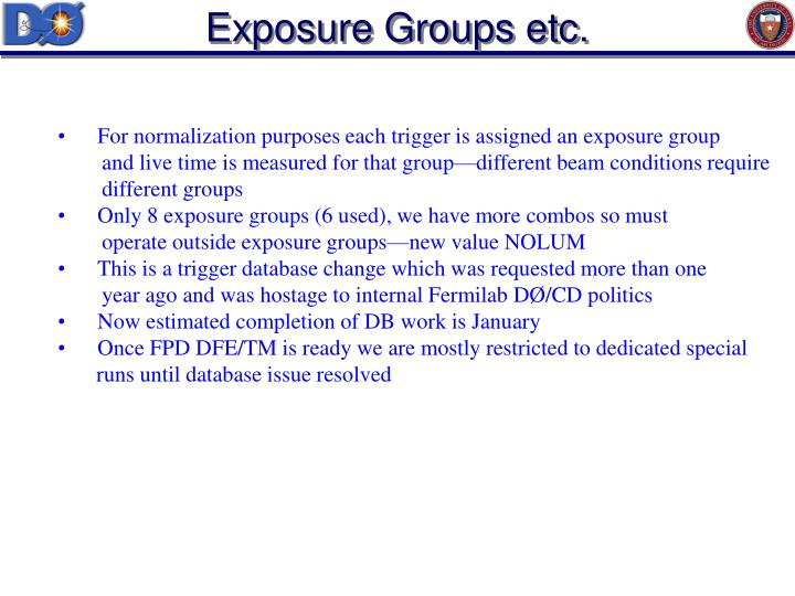 Exposure Groups etc.