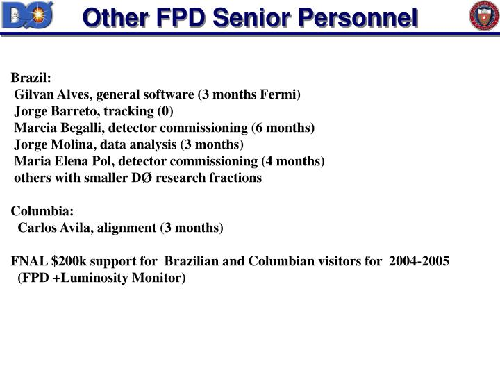Other FPD Senior Personnel