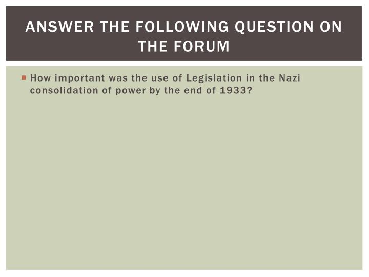 Answer the following Question on the forum