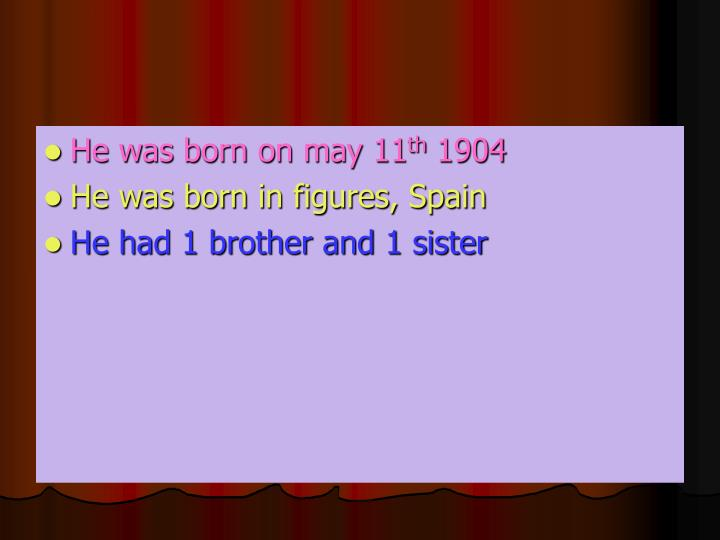 He was born on may 11
