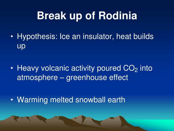 Break up of Rodinia