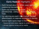 early hadean highlights 1