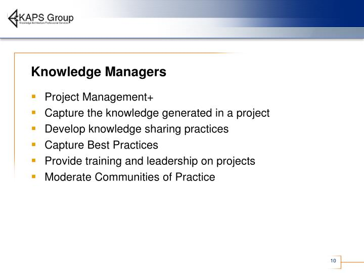 Knowledge Managers