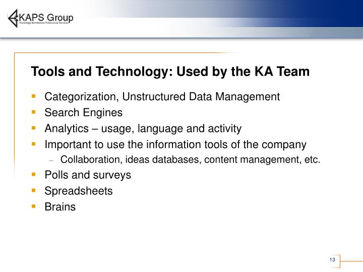 Tools and Technology: Used by the KA Team