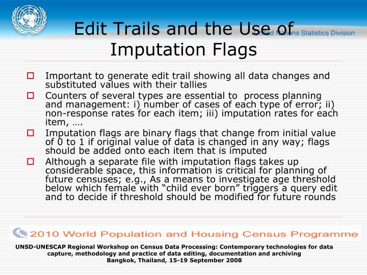 Edit Trails and the Use of Imputation Flags