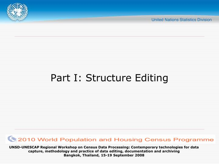 Part I: Structure Editing