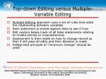 top down editing versus multiple variable editing1
