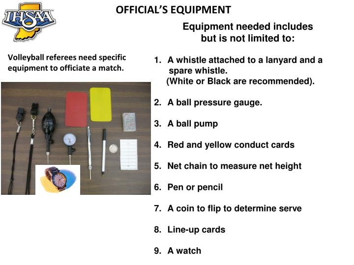 OFFICIAL'S EQUIPMENT