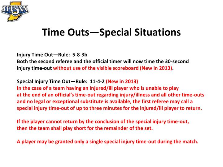 Time Outs—Special Situations