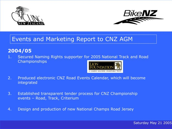 Events and Marketing Report to CNZ AGM