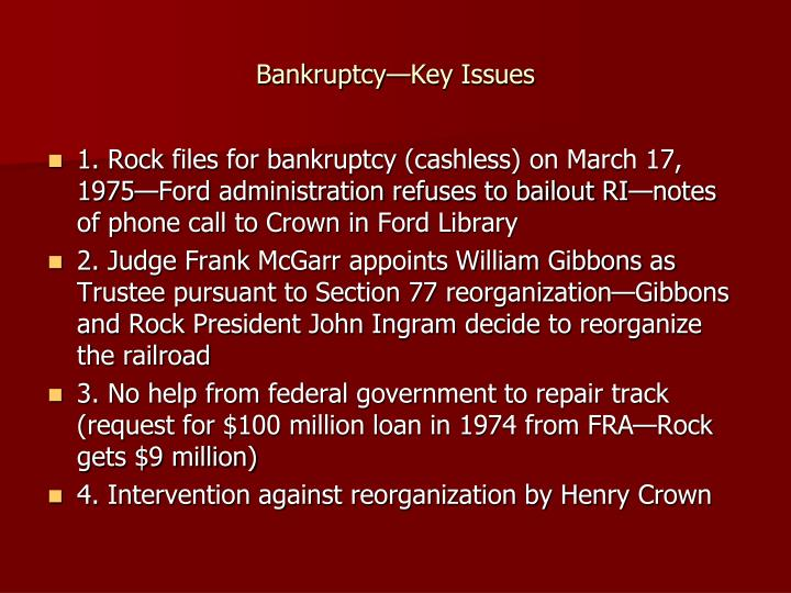 Bankruptcy—Key Issues