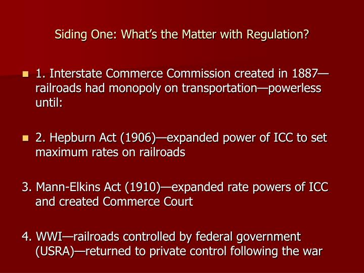 Siding One: What's the Matter with Regulation?