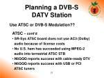 planning a dvb s datv station19