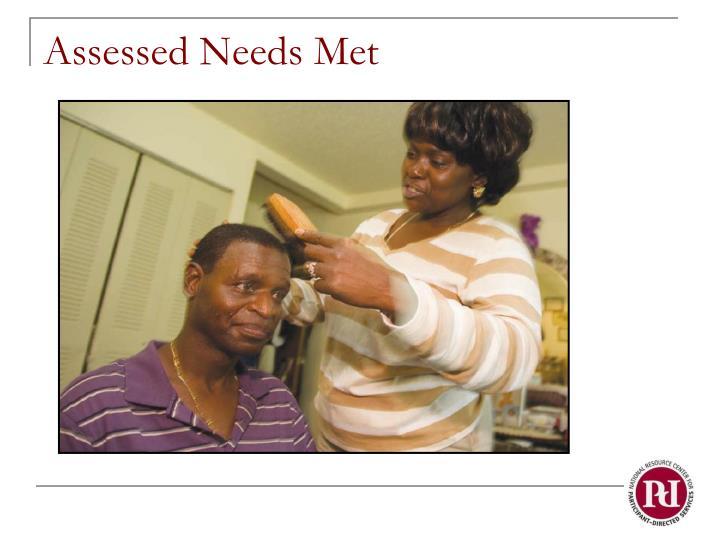 Assessed Needs Met