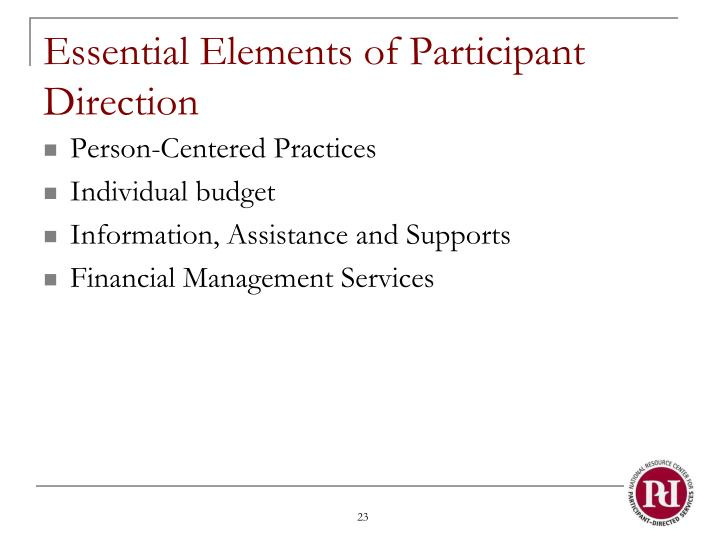 Essential Elements of Participant Direction
