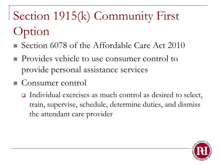 Section 1915(k) Community First Option