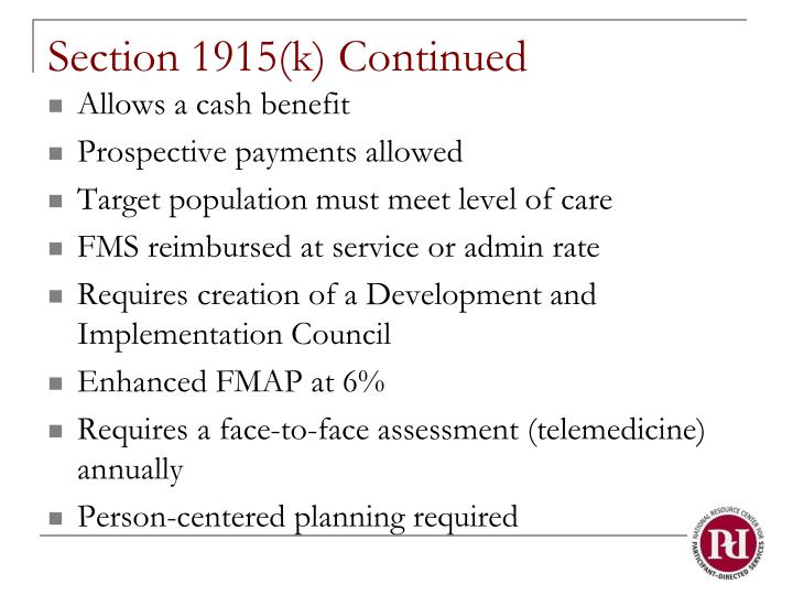 Section 1915(k) Continued