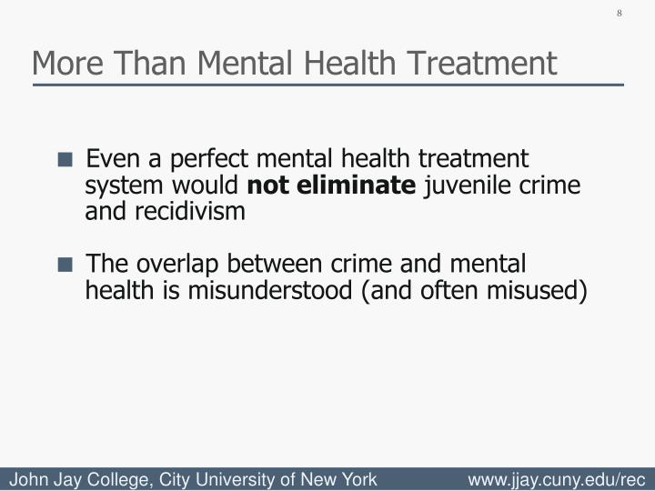 More Than Mental Health Treatment