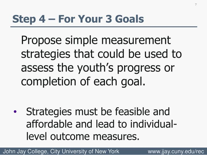 Step 4 – For Your 3 Goals
