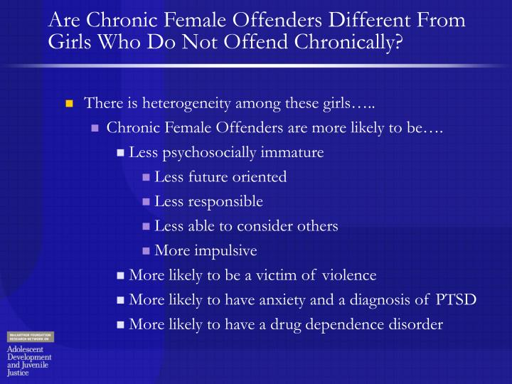 Are Chronic Female Offenders Different From Girls Who Do Not Offend Chronically?