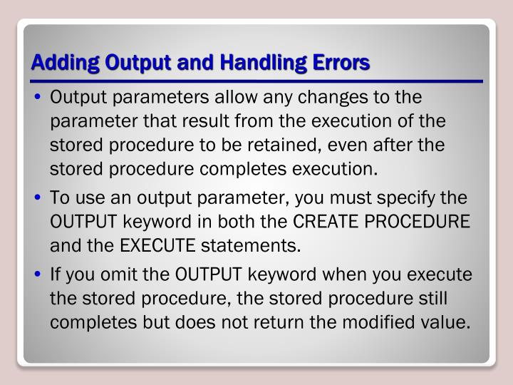 Adding Output and Handling Errors
