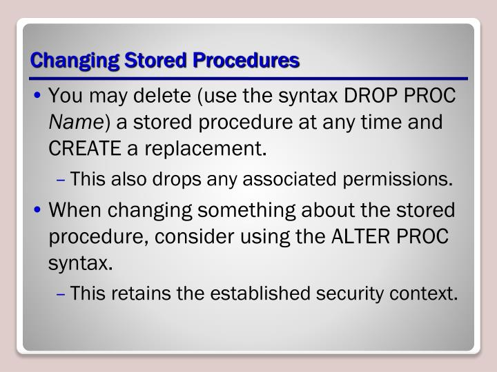 Changing Stored Procedures