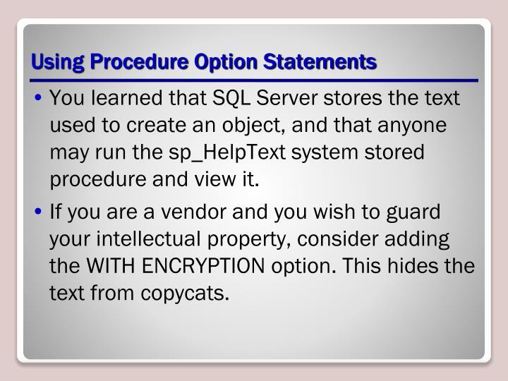 Using Procedure Option Statements