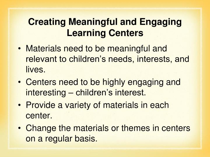 Creating Meaningful and Engaging Learning Centers