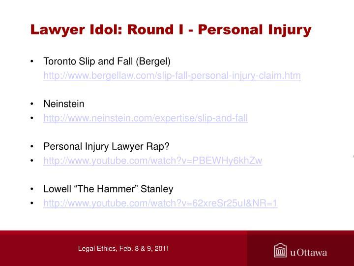 Lawyer Idol: Round I - Personal Injury
