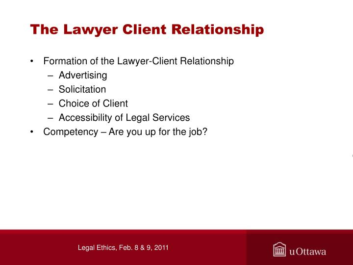 The Lawyer Client Relationship