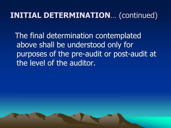 INITIAL DETERMINATION