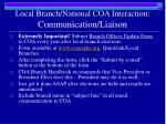 local branch national coa interaction communication liaison