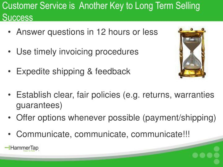Customer Service is  Another Key to Long Term Selling Success