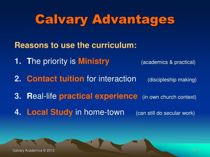 Calvary Advantages