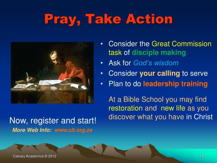 Pray, Take Action