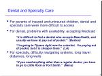 dental and specialty care