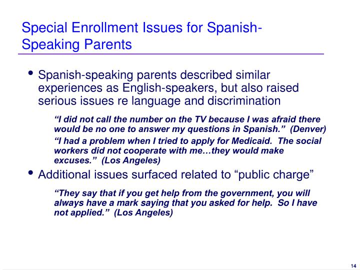 Special Enrollment Issues for Spanish-Speaking Parents
